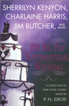Cover of My Big Fat Supernatural Wedding